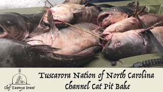 Tuscarora Nation Channel Cat Pit Bake