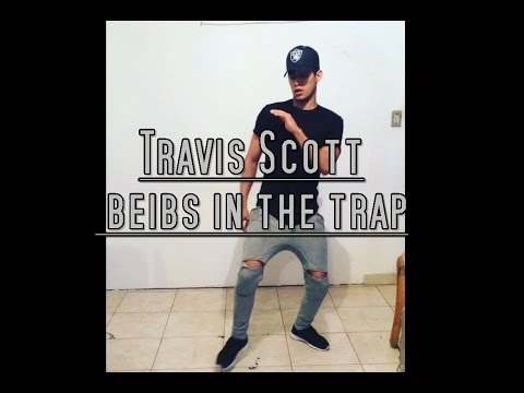 Travis Scott - beibs in the rap (dance) Sigi Déciga