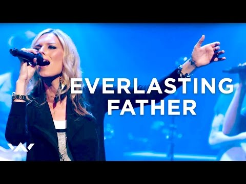 """Everlasting Father"" - LIVE"