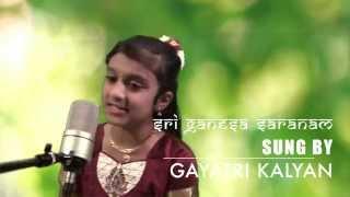 Sri Ganesha Saranam by Gayatri Kalyan