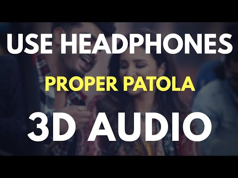 Proper Patola (3D AUDIO) Virtual 3D Audio