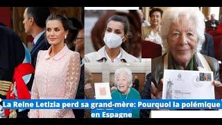 La Reine Letizia perd sa grand-mère:  Pourquoi la polémique en Espagne