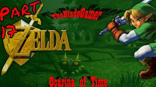 The Blade Gamer: The Legend of Zelda: Ocarina of Time Let's Play - Part 17