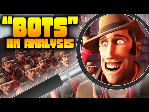 TF2: Bots - An Analysis (Bots - A Documentary Behind-The-Scenes and Explanation)