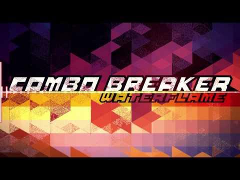 Waterflame - Combo Breaker
