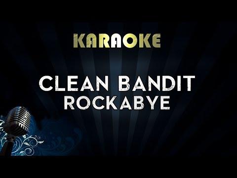 Clean Bandit - Rockabye (Karaoke/Instrumental/Lyrics) ft. Sean Paul & Anne-Marie