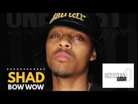 Onewest Radio Interview w/ Shad Moss aka Bow Wow