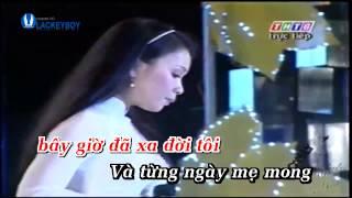 [karaoke] Nỗi buồn mẹ tôi - Cẩm Ly (Full)