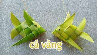 Hướng dẫn cách làm con cá bằng lá dừa (c.2)