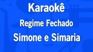 Karaokê Regime Fechado - Simone e Simaria