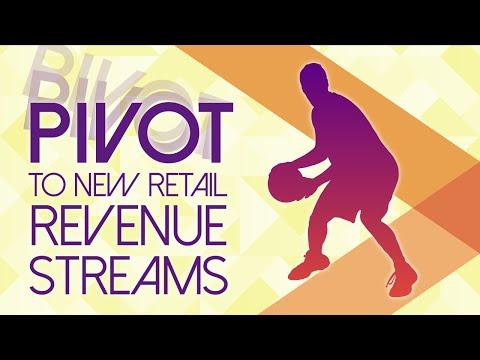 Pivoting to New Retail Revenue Streams