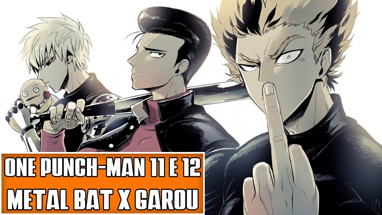 ONE PUNCH-MAN MANGÁS 11 e 12: Metal Bat vs Garou | Resenha Crítica