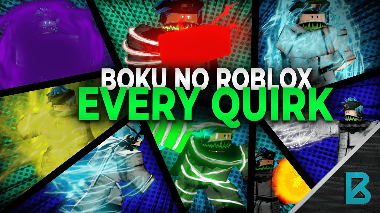 Showcasing Every Quirk In Boku No Roblox Remastered Roblox