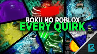 SHOWCASING OGNI QUIRK IN BOKU NO ROBLOX: REMASTERED! Roblox