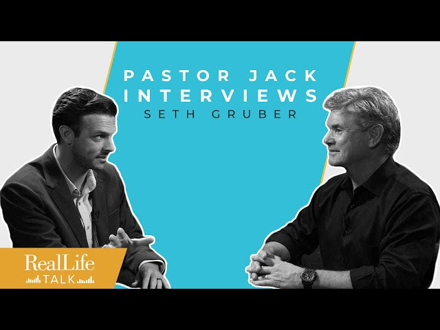 Ep.019 | Jack Hibbs & Seth Gruber: The Right To Life | Real Life Talk