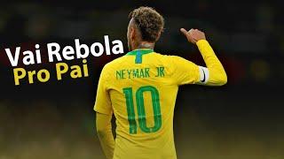 Baixar Neymar Jr - Vai Rebola Pro Pai - Ela E Do Tipo Vai - Novinha Vai - MC Kevin O Chris