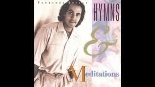 Fernando Ortega   Hymns and Meditations