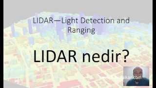 LIDAR nedir? Ne işe yarar? Nasıl bir teknolojidir?