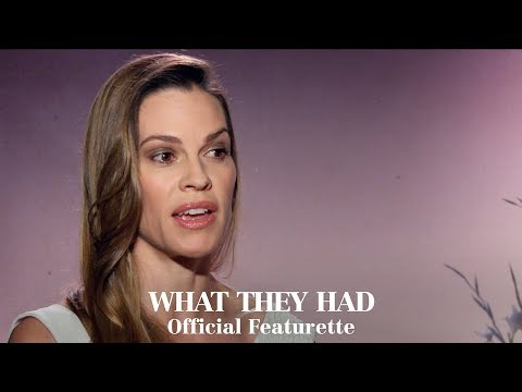 Play WHAT THEY HAD - Official Featurette