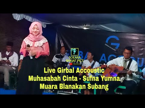Sufna Yuna Marawis Muhasabah Cinta Girbal Accoustic Live Di Desa Muara Blanakan Subang
