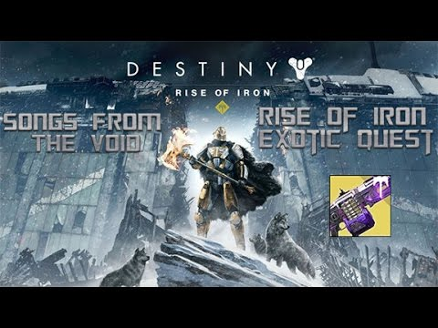Destiny Rise Of Iron - Exotic Quest Songs From The Void - PS4