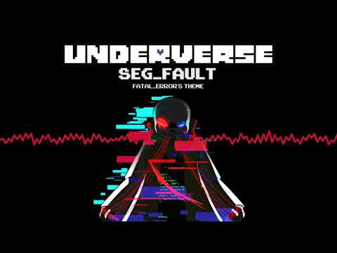Underverse OST - SEG_FAULT [Fatal_Error's Theme]