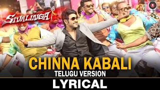 Chinna Kabali Lyrical | Telugu Version | Sivalinga | Raghava Lawrencce & Ritika Singh