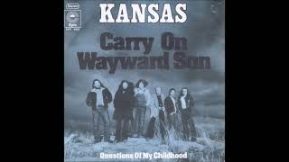 Kansas - Carry On Wayward Son (single version) (1977)