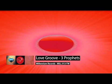 Love Groove - 3 Prophets