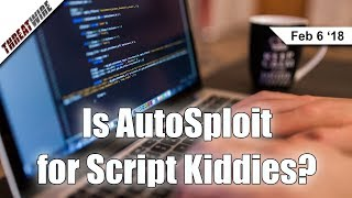 Is AutoSploit for Script Kiddies? - ThreatWire