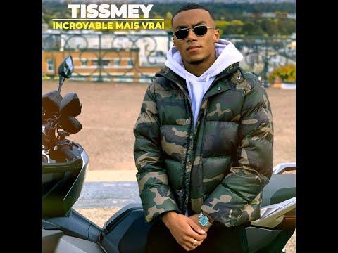Youtube: Tissmey – Incroyable mais vrai