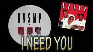 BVSMP -  I need you