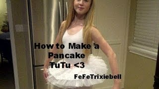 How to Make a Pancake Tutu