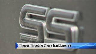 Thieves targeting Chevy Trailblazer SS