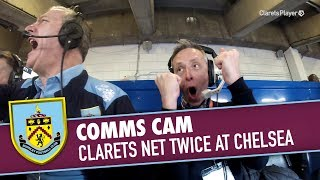 COMMS CAM | Clarets Net Twice v Chelsea
