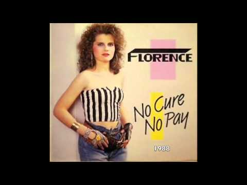 "Florence - No Cure No Pay (7"" Version)"