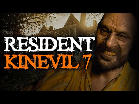 Let's Play Resident Evil 7 Part 1 - Resident Kinevil