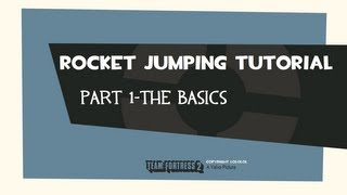 Rocket Jumping Tutorial Part 1 The Basics