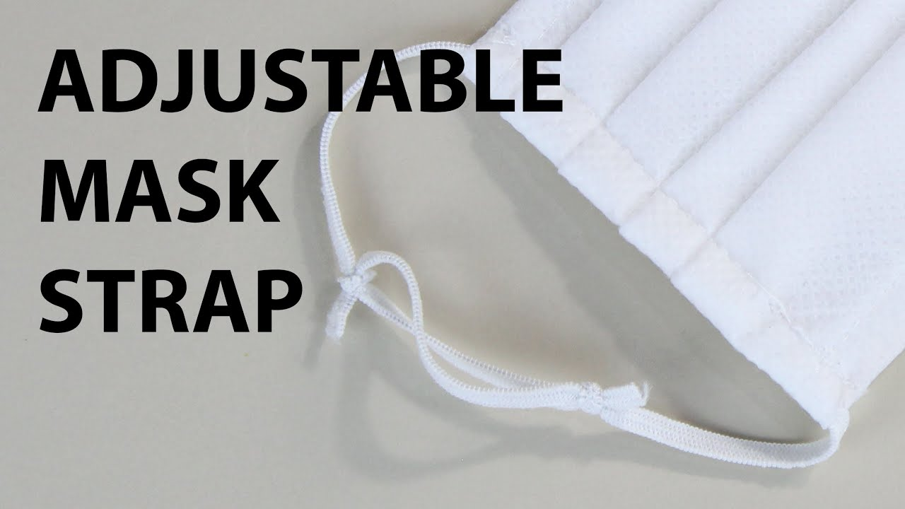 How To Tie The Elastic Adjustable Strap For The Mask Youtube