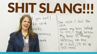 Learn Slang: 10 SHIT Expressions