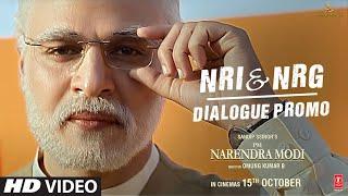 PM Narendra Modi: NRI & NRG (Dialogue Promo)| Vivek O| Omung K| Sandip S|Re-Releasing – 15 Oct