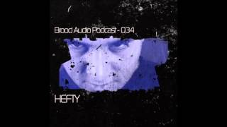 Brood Audio Podcast 034 - HEFTY