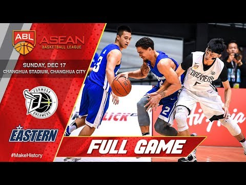Formosa Dreamers vs Hong Kong Eastern | FULL GAME | 2017-2018 ASEAN Basketball League