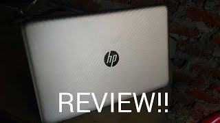 REVIEW : HP Apu Quad Core A8/HP 15 bg000 Notebook (After 3 Months of Use)