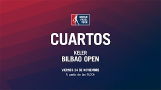 Cuartos de Final Femeninos Keler Bilbao Open 2017