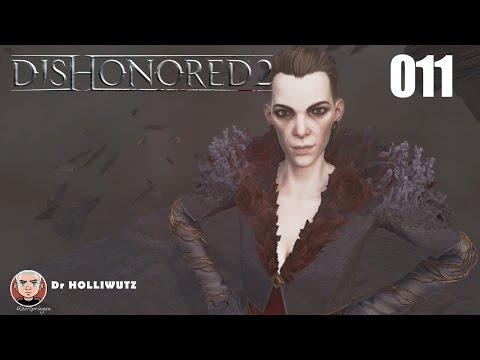 Dishonored 2 #011 - Delilah Copperspoons Geschichte [XBO] Let's Play Das Vermächtnis der Maske
