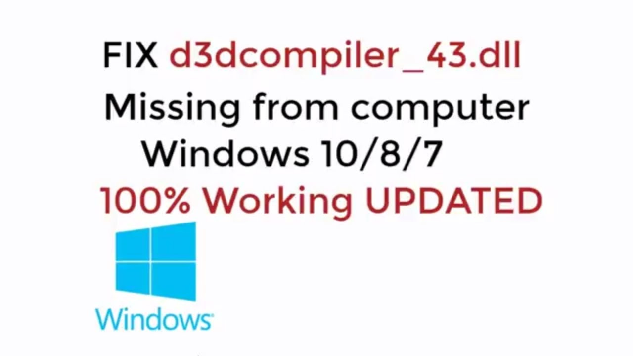 how to fix d3dcompiler_43 dll is missing