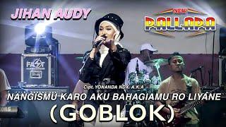Download lagu Nangismu Karo Aku Bahagiamu Ro Liyane (Goblok) - Jihan Audy - New Pallapa (Official Music Video)
