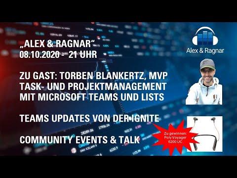 """""""Alex&Ragnar"""" Live Show 08.10.20 zu Task Management mit Microsoft Teams + Lists, Torben Blankertz"""