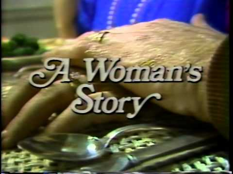 """""""A Woman's Story"""""""